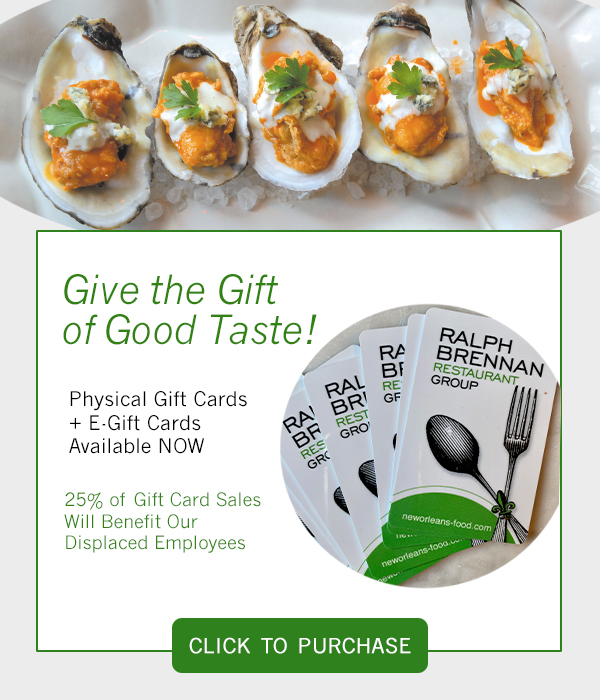 Give the Gift of Good Taste.  Classic and E-gift cards available now.  20% of sales benefit our displaced employees.  Buy Online.